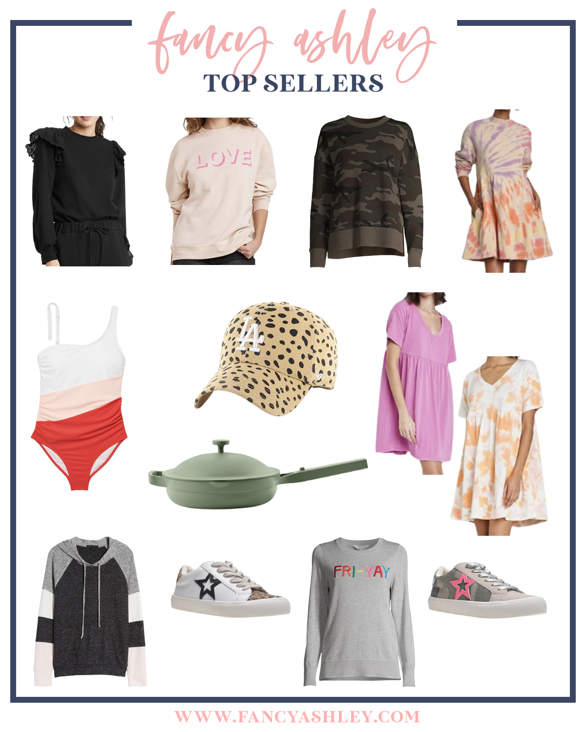 Top Sellers by popular Houston life and style blog, Fancy Ashley: collage image of a black ruffle shoulder sweater, pink love sweatshirt, camo sweatshirt, tie dye dress, pink white and red strip one piece swimsuit, leopard print ball cap, pink and orange tie dye baby doll dresses, gold and black star print sneaker, camo print and pink star sneaker, Fri-Yay grey sweater, grey black and white hoodie, and green Always pan.