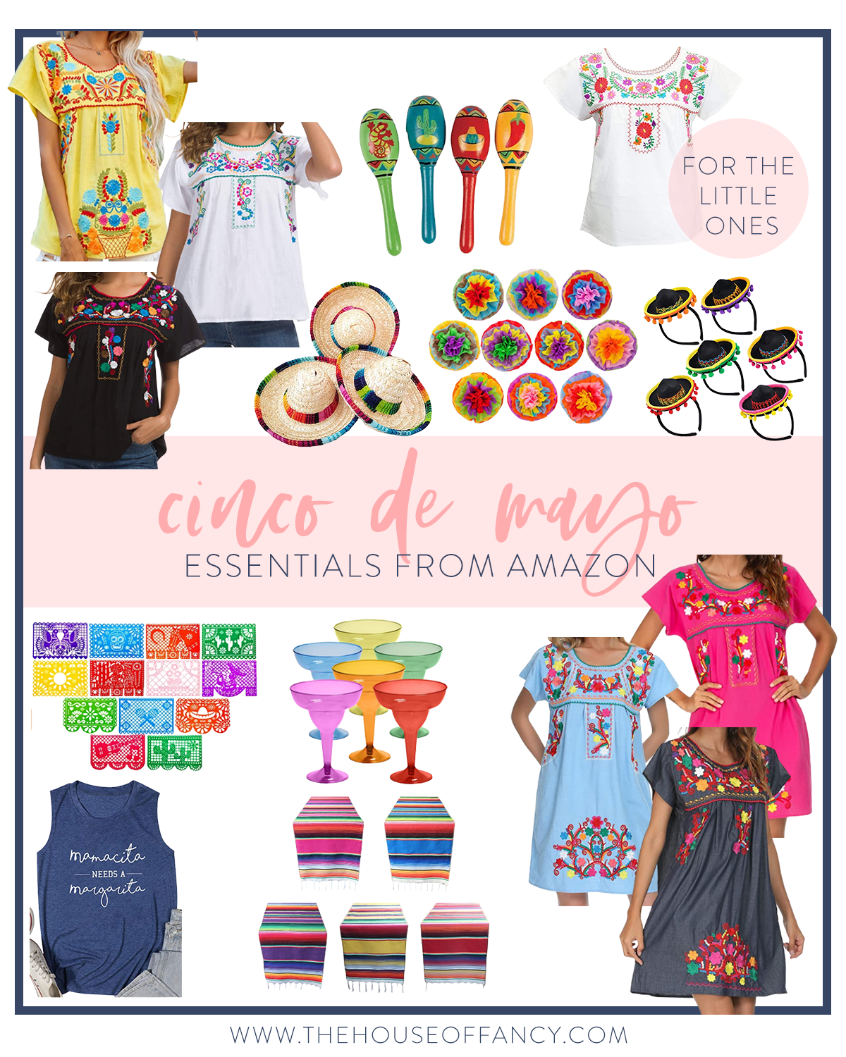 Cinco de Mayo Essentials from Amazon by popular Houston life and style blog, The House of Fancy: collage image of Mexican shirts, Mexican dresses, colorful margarita glasses, sombrero headbands, mini sombrero hats, paper banner, and colorful stripe runner.