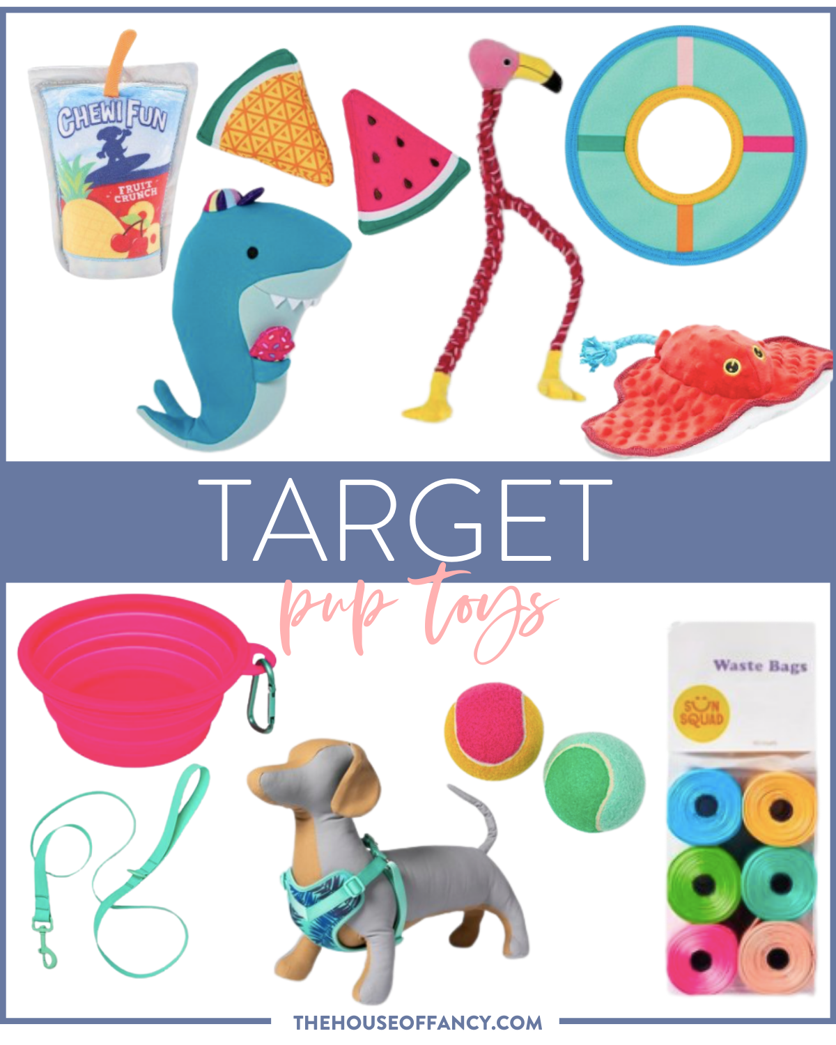 Target Dog Toys by popular Houston lifestyle blog, The House of Fancy: collage image of a shark do toy, sting ray dog toy, flamingo rope toy, watermelon dog toys, ChewiFun dog toy, pool float dog toy, travel water bowl, mint green dog leash, tennis balls, sun squad waste bags, and a dog harness.